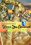 Skip Jennings Yoga Zen Elevation