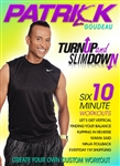 Patrick Goudeau Turn Up and Slim Down