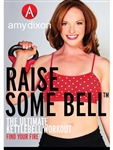 Raise Some Bell DVD - Amy Dixon