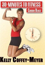 Kelly Coffey-Meyer 30 Minutes To Fitness Cardio Blast DVD
