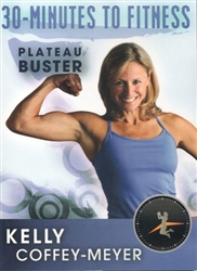 30 Minutes to Fitness Plateau Buster DVD - Kelly Coffey-Meyer