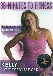 30 Minutes to Fitness Cardio Quick Fix DVD - Kelly Coffey-Meyer
