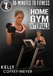 30 Minutes to Fitness Home Gym Intervals DVD - Kelly Coffey Meyer