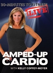 30 Minutes To Fitness Live Amped Up Cardio - Kelly Coffey-Meyer