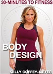30 Minutes to Fitness Body Design - Kelly Coffey-Meyer