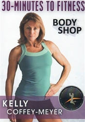 30 Minutes to Fitness Body Shop DVD - Kelly Coffey-Meyer