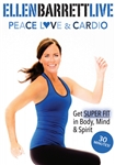 Ellen Barrett Live Peace Love and Cardio