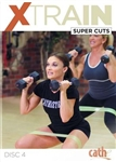 Cathe XTrain Super Cuts DVD
