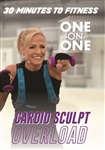 30 Minutes to Fitness One on One Cardio Sculpt Overload - Kelly Coffey Meyer