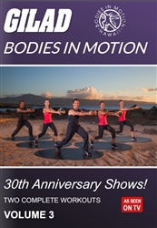 Gilad Bodies In Motion 30th Anniversary Shows Volume 3