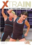 Cathe XTrain All Out Low Impact HIIT DVD