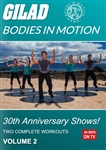 Gilad Bodies In Motion 30th Anniversary Shows Volume 2