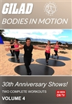 Gilad Bodies In Motion 30th Anniversary Shows Volume 4
