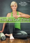 Kimberly Fowler The No Om Zone Yoga Workouts DVD