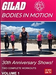 Gilad Bodies In Motion 30th Anniversary Shows Volume 1