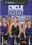 Strong and Sweaty Cycle Sweat - Cathe Friedrich