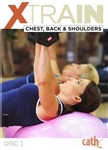 Cathe XTrain Chest Back & Shoulders DVD