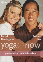 Yoga Now 50 Minute Accelerated Workout Rodney Yee And Mariel Hemingway DVD