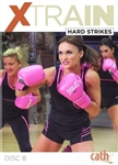 Cathe XTrain Hard Strikes DVD