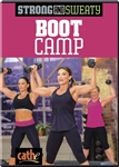 Strong and Sweaty Boot Camp Cathe Friedrich