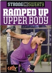 Strong and Sweaty Ramped Up Upper Body - Cathe Friedrich