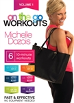 On the Go Workouts DVD - Michelle Dozois