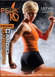 Peak 10 More Cardio Strength DVD - Michelle Dozois