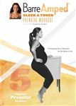 Suzanne Bowen Barre Amped Sleek and Toned Prenatal (Barreamped)