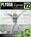 PLYOGA Express Volume 2 USB Drive (NOT DVD) - Stephanie Lauren - 5 Workouts