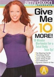 Give me 10 More DVD - Amy Dixon