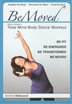 Be Moved Total Mind Body Dance Workout - Bollywood DVD