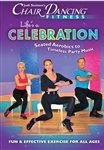 Chair Dancing Life's a Celebration DVD