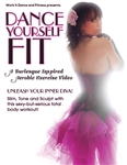 Dance Yourself Fit - A Burlesque Inspired Aerobic Dance Workout