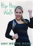 Hip Hop Walk  DVD - Amy Bento-Ross