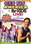Get Fit America for Kids Live - Scott Cole