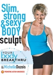 Lower Body & Core - (part of Slim Strong and Sexy Body Sculpt) Michelle Dozois