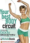 Your Best Body Circuit Your Body Breakthru  - Michelle Dozois