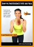 Barre Kettlebell Hiit 4 Workouts - Barlates Body Blitz - DVD-R