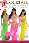 Cocktail The Classic Cabaret Bellydance Workout DVD
