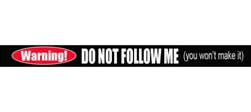 Warning Do Not Follow Me Windshield Banner