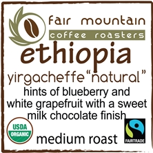 "Ethiopia ""Natural"" Yirgacheffe - 16 oz - Fair Trade Organic"