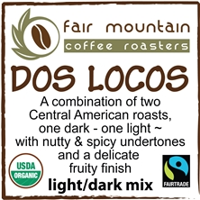Dos Locos - 16 oz - Fair Trade Organic