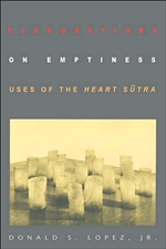 Elaborations on Emptiness, Lopez