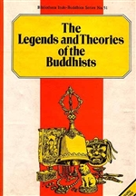 Legends and Theories of the Buddhists