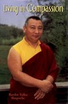 Living in Compassion <br> By: Bardor Tulku Rinpoche