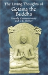 Living Thoughts of Gotama the Buddha