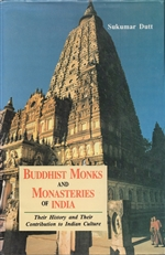 Buddhist Monks and Monasteries of India, Sukumar Dutt