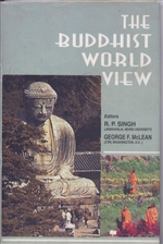 Buddhist World View <br> By: Singh, R.P.