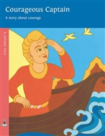 Courageous Captain: A story about the power of good action, A Jataka Tale, Rosalyn White