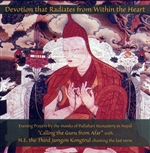 Devotion that Radiates from Within the Heart, CD <br> By: Monks of Pullahari Monastery